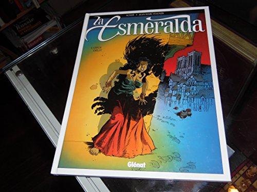 La Esmeralda, tome 1 : Opus délit