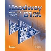 Headway B1 Part 2. Teacher's Book (Germany)