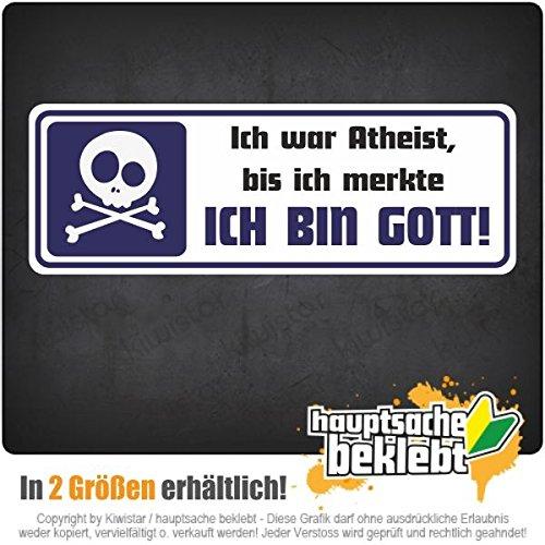 Ich war Atheist - Ich bin Gott in zwei Größen Aufkleber mehrfarbig JDM Decal Sticker Racing Cut