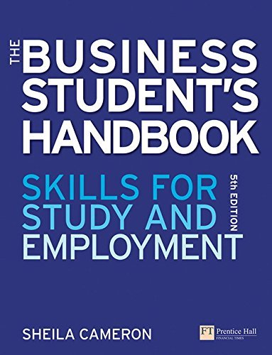 The Business Student's Handbook: Skills for study and employment (5th Edition) by Sheila Cameron (2009-01-01)
