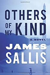 Others of My Kind: A Novel by James Sallis (2013-09-10)