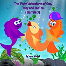 """Childrens Books: """"Adventures of Gus, Toby and TooToo"""":Big Tale 3:Beginner readers,early learning reader(Children book 3-10)Bedtime Story(Animal Story:mammals eBook)Kid Fantasy … Values(Imagination)L3"""