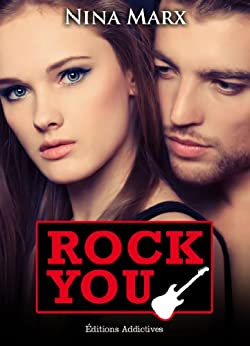 Rock You - volume 6 (French Edition) von [Marx, Nina]