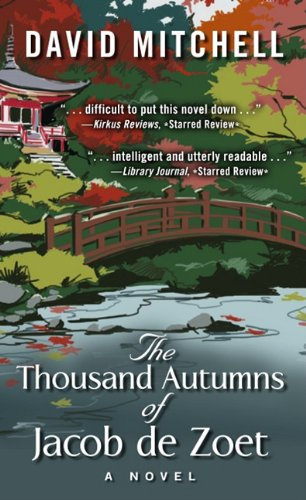 The Thousand Autumns of Jacob de Zoet (Thorndike Press Large Print Reviewers' Choice)