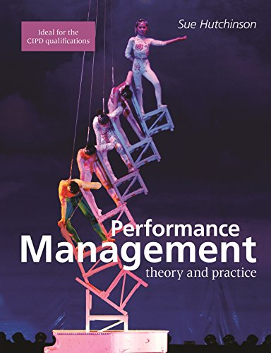 Performance Management: Theory and Practice (Cipd Publications)