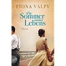 Die Sommer meines Lebens: Roman (German Edition)