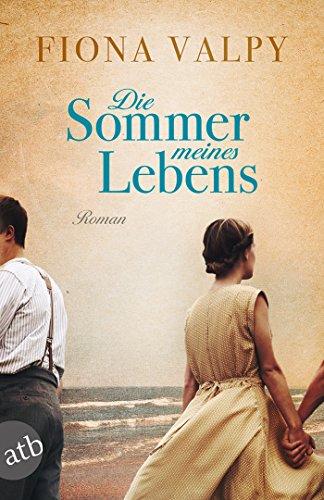 Buchseite und Rezensionen zu 'Die Sommer meines Lebens: Roman' von Fiona Valpy