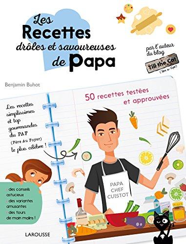 Les recettes drles et savoureuses de Papa