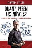 Quant pesen els núvols?: I altres senzilles preguntes i les seves respostes científiques (Catalan Edition)