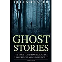 Ghost Stories: The Most Terrifying REAL ghost stories from around the world - NO