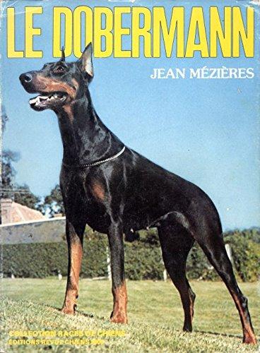 Le Dobermann (Races de chiens) par Jean Mézières