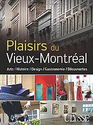 Plaisirs du vieux Montréal