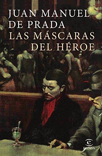 Las Máscaras Del Héroe