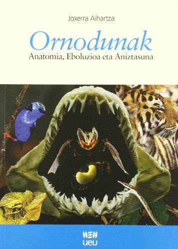 Ornodunak: anatomia, eboluzioa eta aniztasuna
