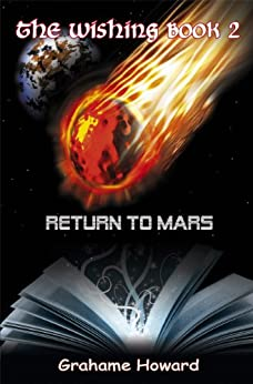 The Wishing Book 2 - Return To Mars by [Howard, Grahame]