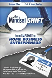 From Employee to Home Business Entrepreneur: Volume 1 (The Mindset Shift)