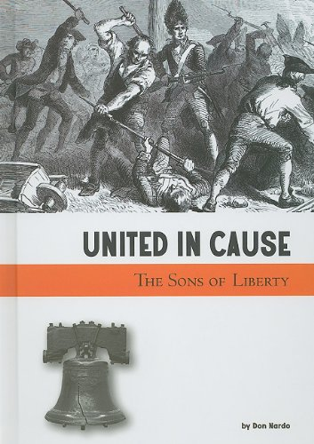United in Cause: The Sons of Liberty (Taking a Stand)