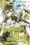 Phantom bullet. Sword art online novel: 2 (J-POP Romanzi)