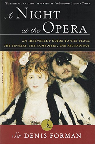 A Night at the Opera (Modern Library (Paperback)) por Sir Denis Forman