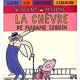 Malone / la Chèvre de Mme Seguin