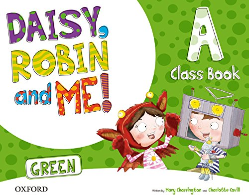 Pack Daisy, Robin & Me! Level A. Class Book (Green Color) (Daisy, Robin and Me)