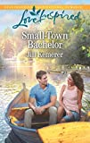 Front cover for the book Small-Town Bachelor (Love Inspired) by Jill Kemerer