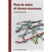 Plans De Métro Et Réseaux Neuronaux (La Théorie Des Graphes)