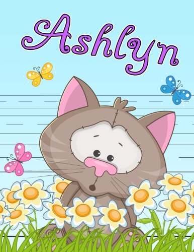 Ashlyn: Personalized Book with Child's Name, Primary Writing Tablet for Kids, 65 Sheets of Practice Paper, 1