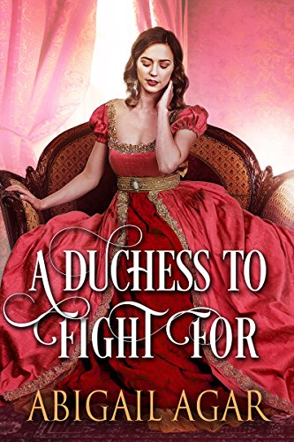 Popular Free Books A Duchess To Fight For A Historical Regency