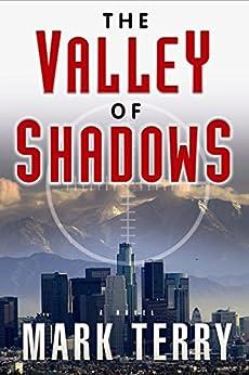 The Valley of Shadows (Derek Stillwater Thriller) by [Terry, Mark]