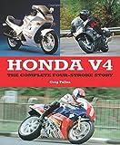 Honda V4: The Complete Four-Stroke Story (Crowood Motoclassics)