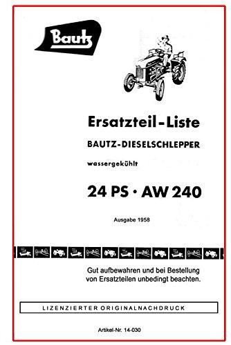 Bautz Dieselschlepper AW 240   Ersatzteilliste