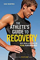 Athletes Guide to Recovery: Rest, Relax, and Restore for Peak Performance