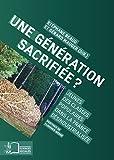Une génération sacrifiée ? (coll. Sciences sociales) (French Edition)