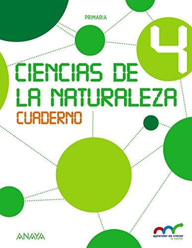 Ciencias de la Naturaleza 4. Cuaderno. (Aprender es crecer en conexión) - 9788467879063 por Anaya Educación