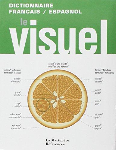 Le Visuel. Dictionnaire français / espagnol par Jean-claude Corbeil