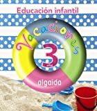 Vacaciones algaida 3 años - 9788498774153 (Cuadernos de vacaciones)