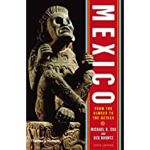 Mexico: From the Olmecs to the Aztecs (Ancient Peoples and Places)