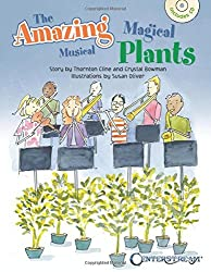 The Amazing Magical Musical Plants by Crystal Bowman (2016-01-01)