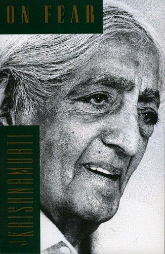 On Fear (English Edition) por Jiddu Krishnamurti