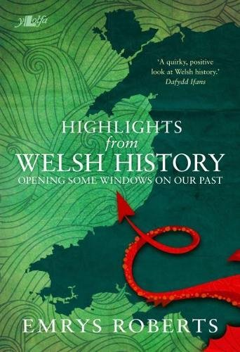 highlights-from-welsh-history-opening-some-windows-on-our-past