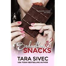 Seduction and Snacks: Chocolate Lovers by Tara Sivec (2012-06-22)