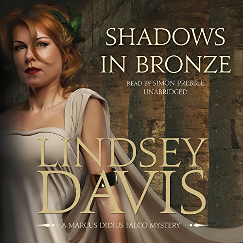 Shadows in Bronze (Marcus Didius Falco Mysteries)