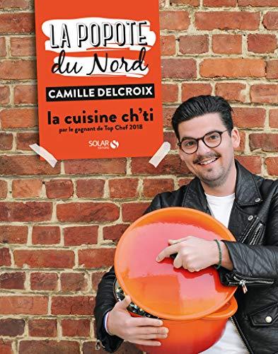 La popote du nord par Camille DELCROIX