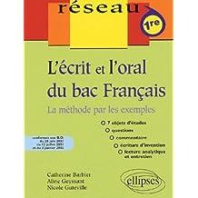 L'écrit et l'oral du bac Français : La méthode par les exemples, Première by Catherine Barbier (2002-10-29)