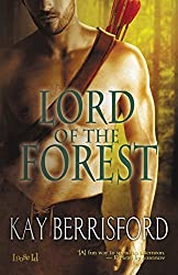 Lord of the Forest by Kay Berrisford (2014-02-28)