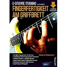 E-Gitarre Training - Fingerfertigkeit am Griffbrett (Noten & Tabulatur) finger-fitness for guitar - Fingergymnastik - warm up (+Video-Download!)
