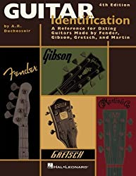 Guitar Identification A Reference for Dating Guitars Made by Fender 4th Edition by A.R. Duchossoir (2008-06-01)