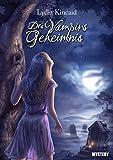 Des Vampirs Geheimnis von Lydia Kincaid