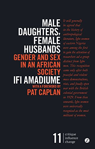 Male Daughters, Female Husbands: Gender and Sex in an African Society (Critique Influence Change) por Ifi Amadiume